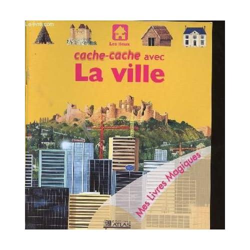 Cache-cache avec la ville (Mes livres magiques)