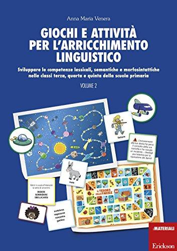 Giochi e attivita per l'arricchimento linguistico: 2