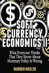 Soft Currency Economics II: The Origin of Modern Monetary Theory: Volume 1 (MMT - Modern Monetary Theory)