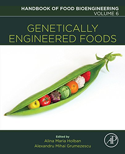 Genetically Engineered Foods (Handbook of Food Bioengineering) (English Edition)