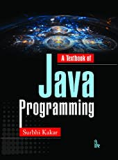 A Textbook of Java Programming