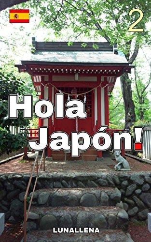 Hola Japón! 2 por LUNALLENA