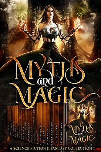 myths-magic-a-science-fiction-and-fantasy-collection