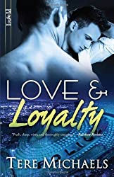 Love & Loyalty by Tere Michaels (2010-05-18)