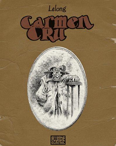 Carmen Cru : L'intégrale Tomes 1 à 4