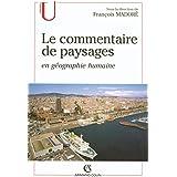 Le commentaire de paysages en géographie humaine