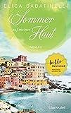 Sommer auf meiner Haut: Roman (Italienischer Sommer, Band 1)