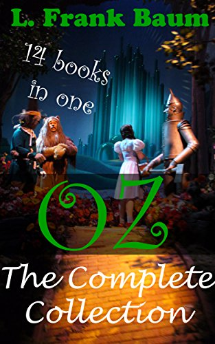 Of Wizard Aus Dem Oz Wizard (Oz: The Complete Collection (includes All of the 14 books in The oz Series) (The Wonderful Wizard of Oz) (English)