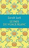 Telecharger Livres LE PAYS DU NUAGE BLANC COLLECTOR (PDF,EPUB,MOBI) gratuits en Francaise