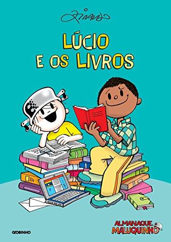 Almanaque Maluquinho – Lúcio e os livros – Nova edição (Portuguese Edition) por Ziraldo Alves Pinto
