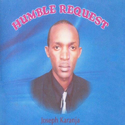 Humble Request Joseph Karanja Amazones Tienda MP3