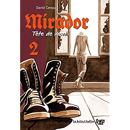 Mirador, tête de mort T2