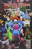 Le storie perdute. Justice League America