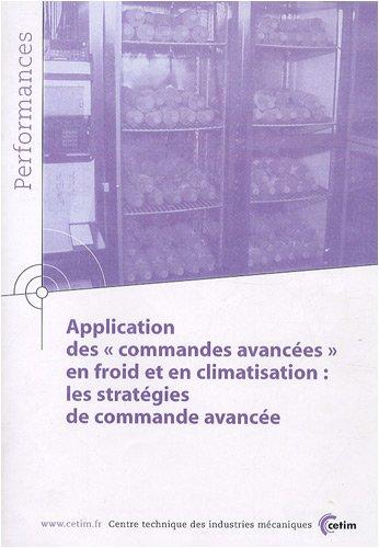 Application descommandes avancées en froid et en climatisation : les stratégies de commande avancée