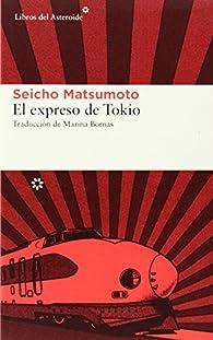 El expreso de Tokio par Seicho Matsumoto