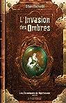 L'Invasion des ombres: Les Chroniques de Nightshade, T3 par Nicholls