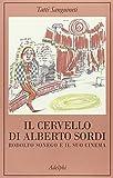 Il cervello di Alberto Sordi. Rodolfo Sonego e il suo cinema