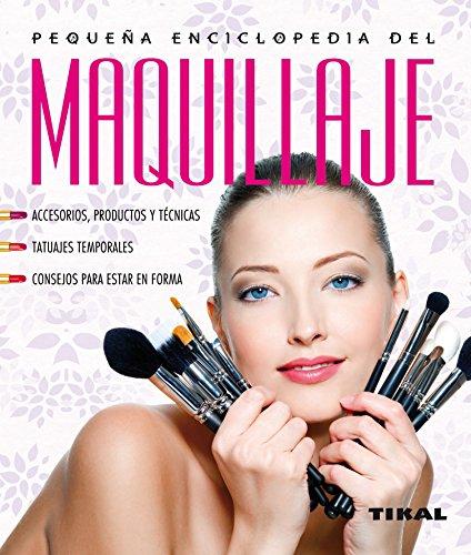 Maquillaje (Pequeña Enciclopedia nº 14) por Dany Sanz