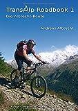 Transalp Roadbook 1 - Die Albrecht-Route