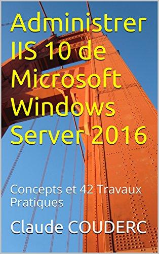 Administrer IIS 10 de Microsoft Windows ...