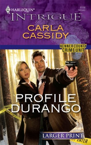 Profile Durango (Harlequin Larger Print Intrigue) by Carla Cassidy (2009-02-10)