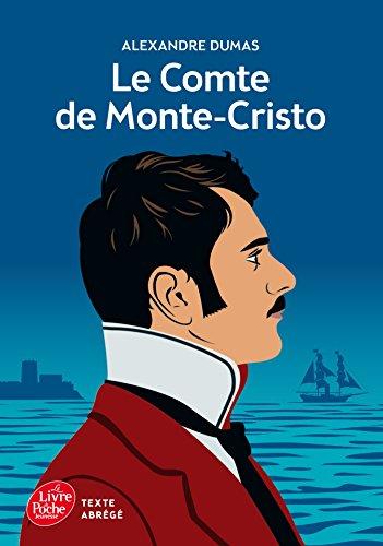 Le comte de Monte-Cristo -Texte Abrégé par Alexandre Dumas