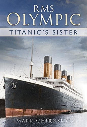 RMS Olympic: Titanic's Sister