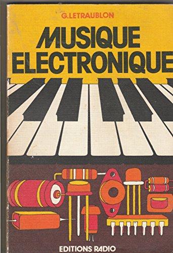 Musique électronique par Gérard Letraublon (Broché)
