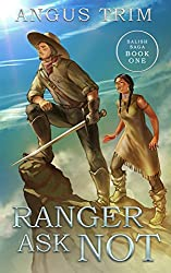 Ranger Ask Not: Salish Saga Book One (English Edition)