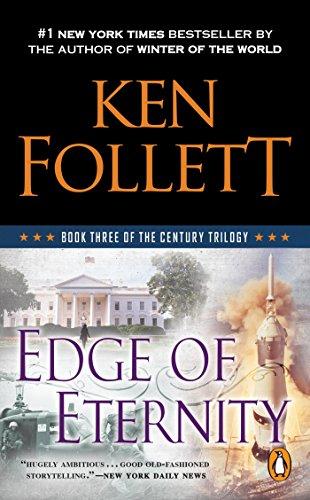 Edge Of Eternity (Century Trilogy) por Ken Follett