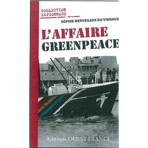 L'AFFAIRE GREENPEACE