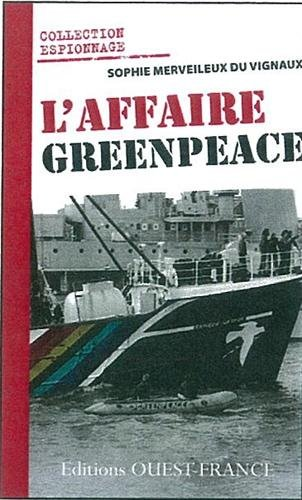 L'AFFAIRE GREENPEACE