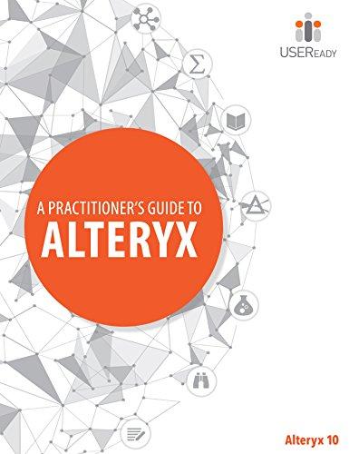 A Practitioner's Guide to Alteryx PDF Online - UrsinusMartia