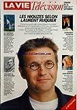 VIE TELEVISION (LA) du 26-08-1995 les niouzes selon laurent ruquier le chateau de dracula visconti le neo realiste leonardo sciascia soiree jean marais...