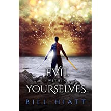 Evil within Yourselves (Spell Weaver Book 4) (English Edition)