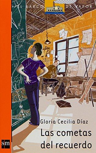 Las cometas del recuerdo (Barco de Vapor Naranja) por Gloria Cecilia Díaz