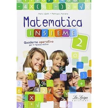 Matematica Insieme. Per La Scuola Media