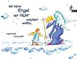 Der kleine Engel, der nicht wachsen wollte - Ingrid Auer