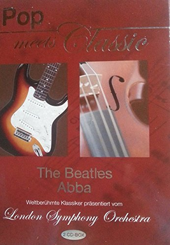 Pop meets classic: Beatles, Abba by London Symphony Orchestra (Symphony London Orchestra-beatles)