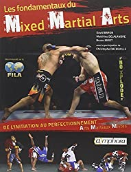 Fondamentaux du Mixed Martial Arts (les) - de l'initiation au perfectionnement