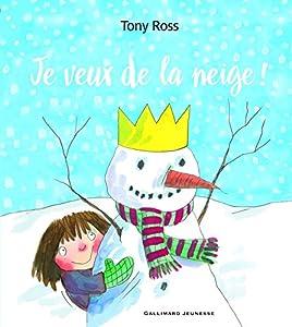 """Afficher """"Je veux de la neige !"""""""
