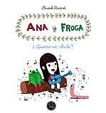 ANA Y FROGA (Paperback)(Spanish) - Common