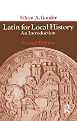 Latin for Local History: An Introduction (Longman Paperback)