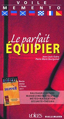 Le parfait équipier - Le parfait skipper par Louis Guéry, Pierre-Marie Bourguinat