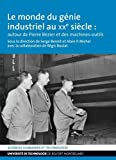 Le monde du génie industriel au XXe siècle : autour de Pierre Bézier et des machines-outils
