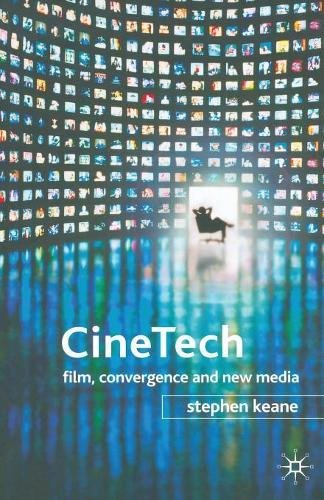 CineTech: Film, Convergence and New -