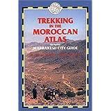 Trekking in the Moroccan Atlas (Trailblazer Trekking Guides) by Richard Knight (2000-04-02)
