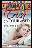 Erica Encouraged, The Complete Series (Volumes 1 - 3): A Hotwife Adventure