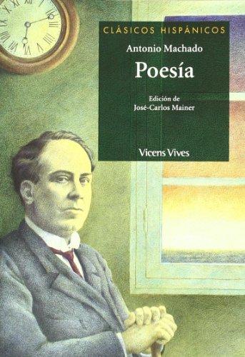 Poesia Antonio Machado N/e (Clásicos Hispánicos) - 9788431683689