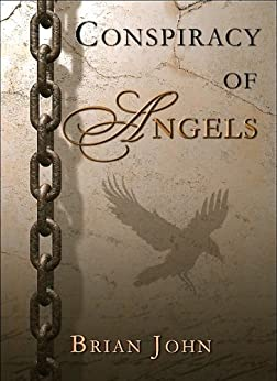 Conspiracy of Angels (The Angel Mountain Saga Book 8) by [John, Brian]